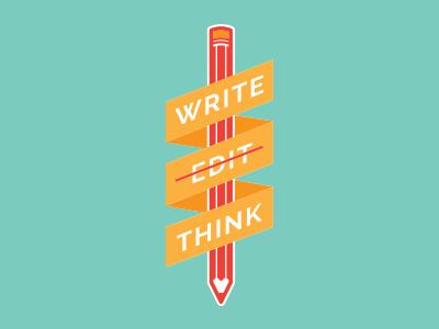 WRITE EDIT THINK